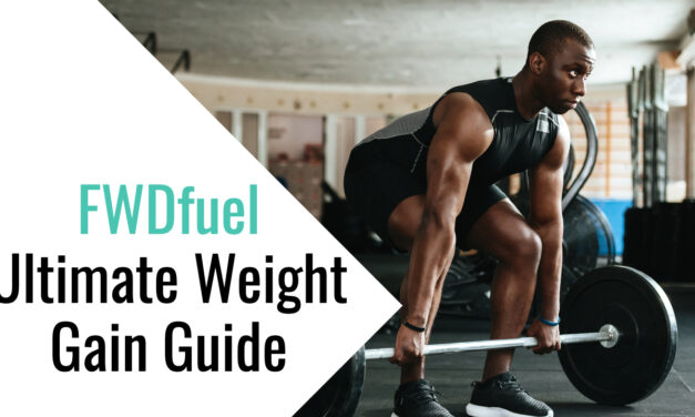 Ultimate Weight Gain Foods List and Guide