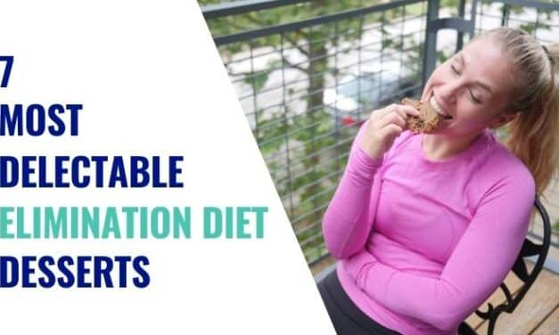 The 7 Most Delectable Elimination Diet Desserts