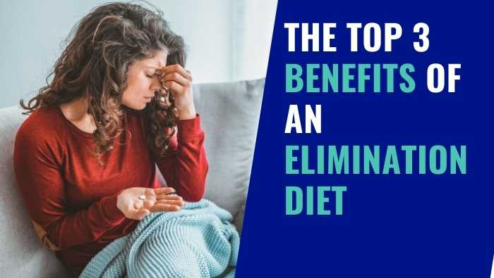The Surprising 3 Benefits of an Elimination Diet