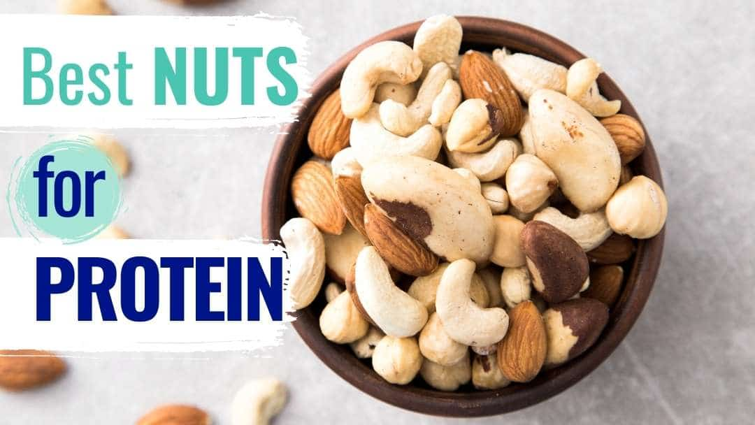 17 Best Nuts for Protein (+ Best Seeds for a Boost)